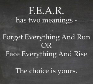 Fear has two opposite uses and meanings
