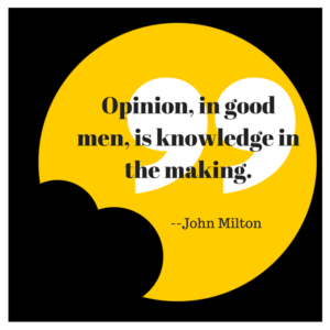 opinion-in-good-men-is-knowledge-in-the-making