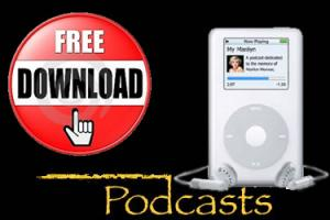 Free Podcasts and Downloads